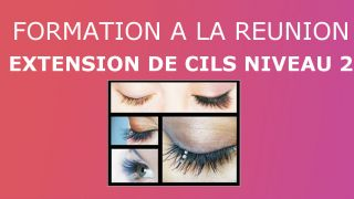 Extension de cils niveau 2